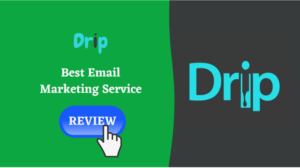 Drip Review Best Email Marketing Service in 2021 – EmailLearners