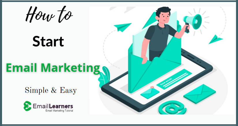 How to Start Email Marketing in 20 Mins - Simple & Easy - emaillearners