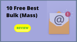10 Free Best Bulk (Mass) Email Service Accounts for beginners in 2021